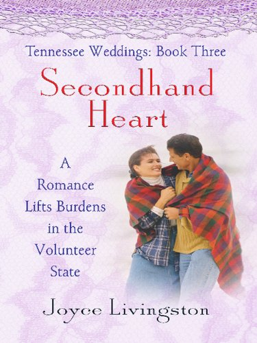 Tennessee Weddings: Secondhand Heart (Heartsong Novella in Large Print) (141042023X) by Joyce Livingston