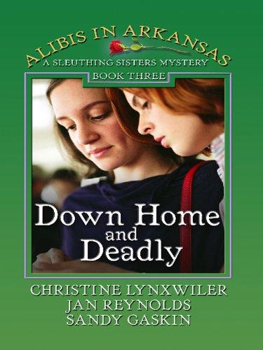 Down Home and Deadly (Thorndike Press Large Print Christian Mystery) (1410420264) by Lynxwiler, Christine; Reynolds, Jan; Gaskin, Sandy