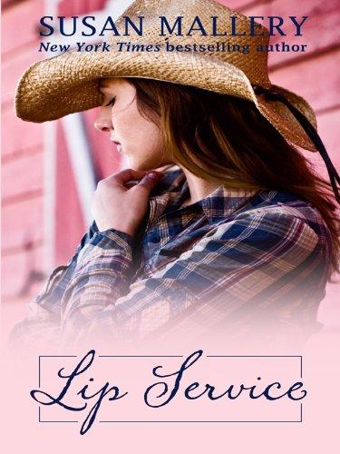 9781410420299: Lip Service (Lone Star Sisters)