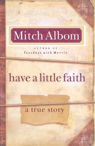9781410420305: Have a Little Faith: A True Story (Thorndike Core)