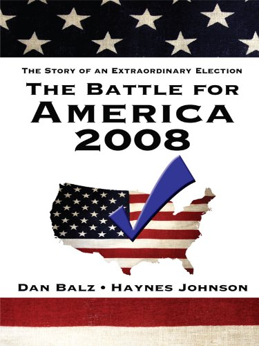 9781410420367: The Battle for America 2008: The Story of an Extraordinary Election (Thorndike Press Large Print Nonfiction)