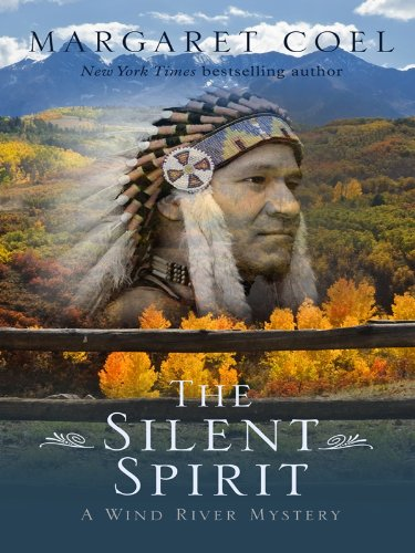 9781410420664: The Silent Spirit (Wind River Reservation Mystery)