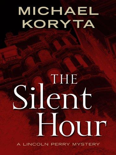 The Silent Hour (Thorndike Thrillers): Michael Koryta