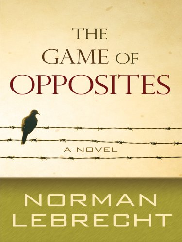 9781410420947: The Game of Opposites (Thorndike Press Large Print Reviewer's Choice)