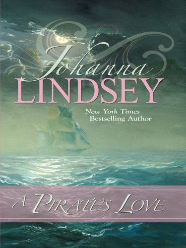 9781410420954: A Pirate's Love (Thorndike Press Large Print Famous Authors)