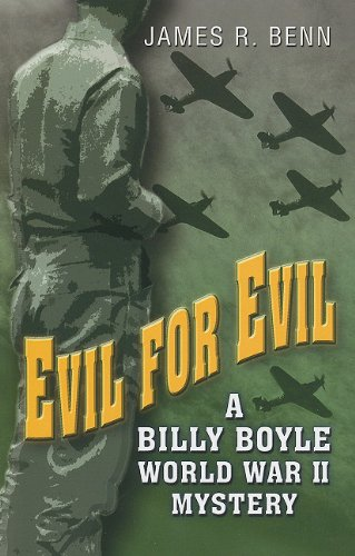 Evil for Evil: A Billy Boyle World War II Mystery (Kennebec Large Print Superior Collection): Benn,...