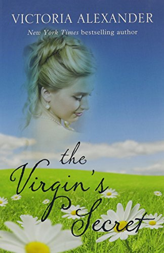The Virgin's Secret (Superior Collection) (1410421074) by Victoria Alexander