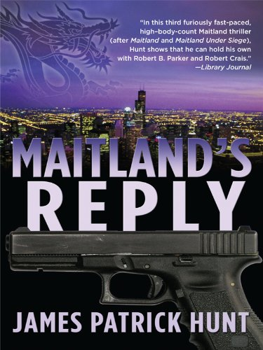 Maitland's Reply (Thorndike Core): James Patrick Hunt