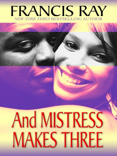 And Mistress Makes Three (Thorndike African-American): Ray, Francis