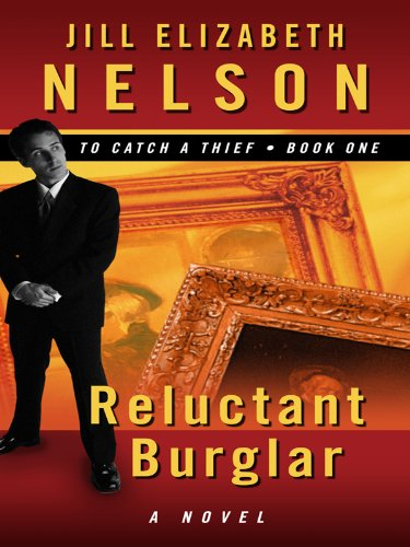 9781410421289: Reluctant Burglar (Thorndike Press Large Print Christian Fiction: To Catch a Thief)