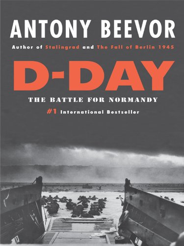 9781410421777: D-Day: The Battle for Normandy (Thorndike Press Large Print Popular and Narrative Nonfiction Series)