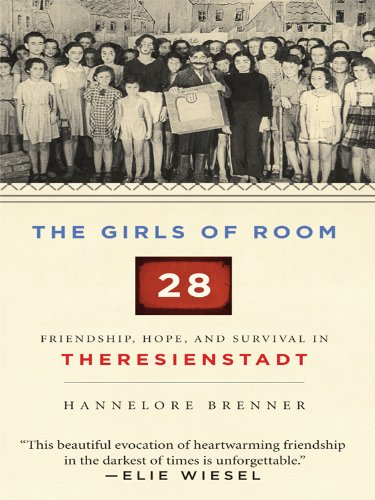 9781410421838: The Girls of Room 28: Friendship, Hope, and Survival in Theresienstadt (Madchen von Zimmer)