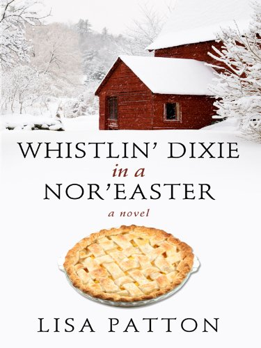 9781410421845: Whistlin' Dixie in a Nor'easter (Thorndike Press Large Print Core Series)