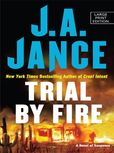 9781410421852: Trial by Fire (Thorndike Press Large Print Basic Series)