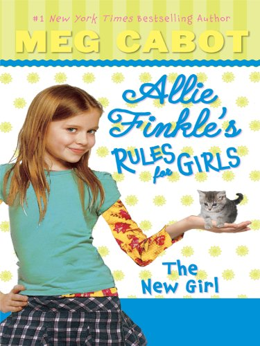9781410422095: The New Girl (Allie Finkle's Rules for Girls)