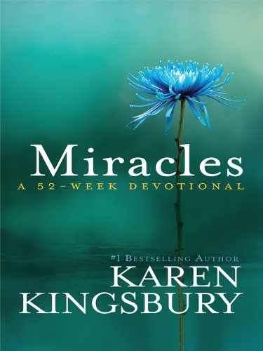 9781410422309: Miracles: A 52-Week Devotional (Thorndike Inspirational)