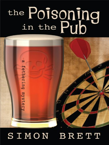 The Poisoning in the Pub by Simon: Simon Brett