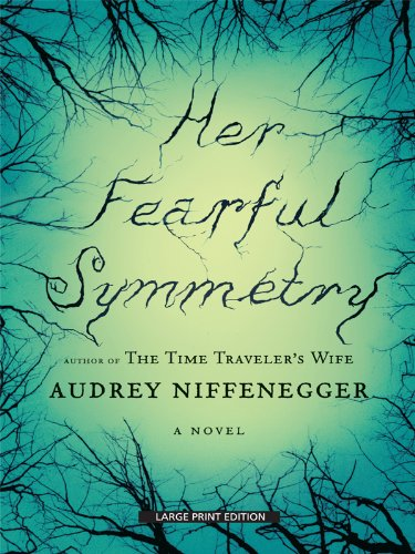 9781410422446: Her Fearful Symmetry (Thorndike Press Large Print Core Series)