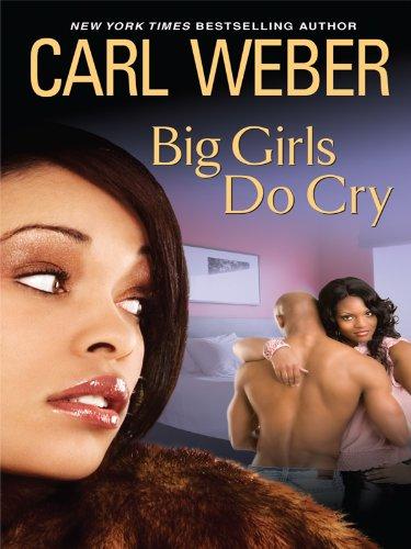 9781410422453: Big Girls Do Cry