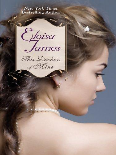 9781410422576: This Duchess of Mine (Thorndike Romance)