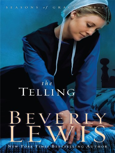 9781410422590: The Telling (Seasons of Grace, Book 3)