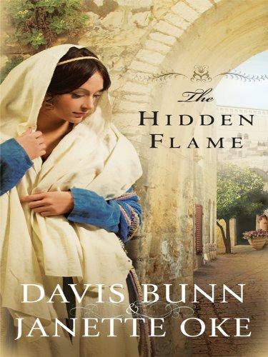 The Hidden Flame (Thorndike Christian Fiction): Bunn, Davis, Oke, Jannette