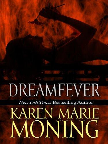 Dreamfever (Basic): Moning, Karen Marie