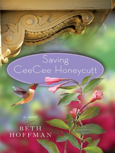 9781410422750: Saving CeeCee Honeycutt