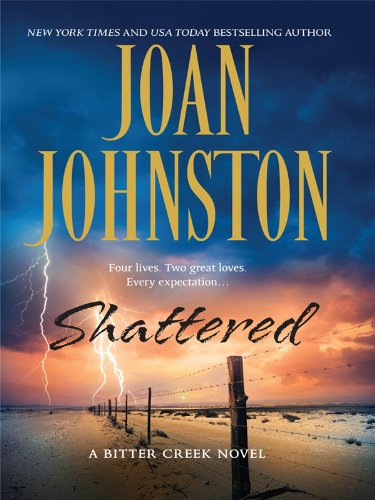 Shattered (Wheeler Hardcover) (1410422925) by Johnston, Joan