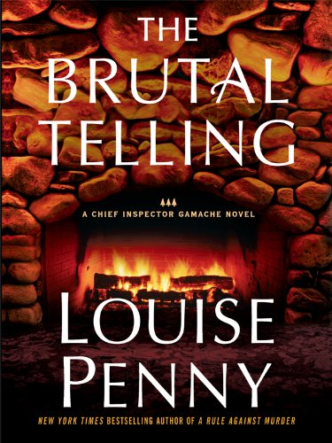 9781410423047: The Brutal Telling (A Chief Inspector Gamache Novel)