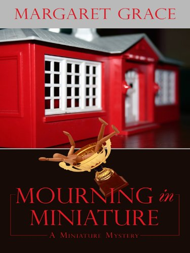 Mourning in Miniature (Wheeler Large Print Cozy Mystery): Grace, Margaret