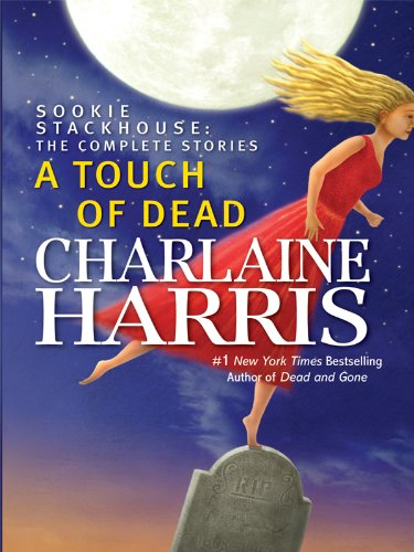 9781410423344: A Touch of Dead: Sookie Stackhouse: The Complete Stories (Wheeler Hardcover)