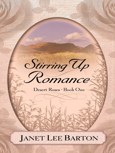 9781410423375: Desert Roses: Stirring Up Romance (Thorndike Press Large Print Christian Fiction)