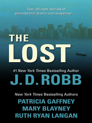 The Lost (Basic): Robb, J.D.; Gaffney, Patricia