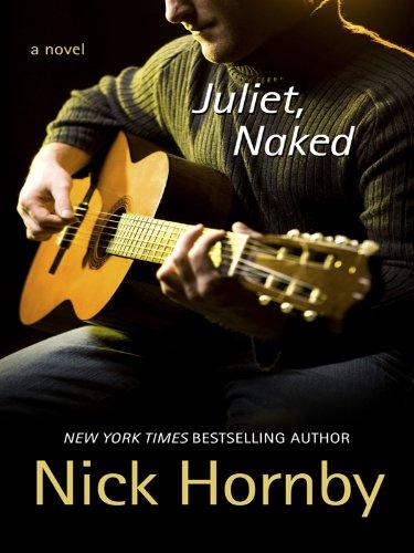 9781410423993: Juliet, Naked (Basic)