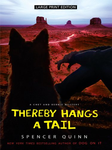 9781410424242: Thereby Hangs a Tail (Thorndike Press Large Print Mystery Series: Chet and Bernie Mysteries)