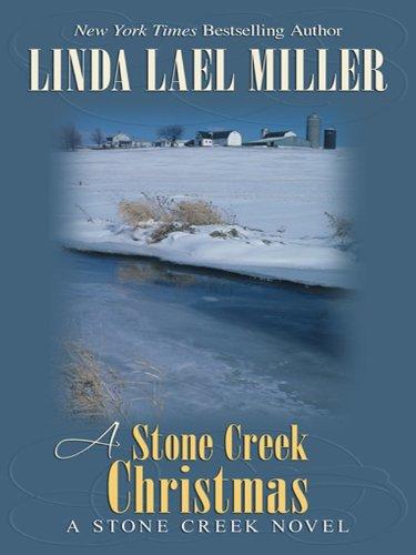 9781410424297: A Stone Creek Christmas (Thorndike Press Large Print Famous Authors Series)