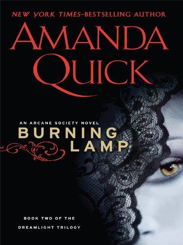 9781410424440: Burning Lamp (Arcane Society: Dreamlight Trilogy)