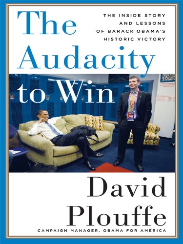 9781410424815: The Audacity to Win: The Inside Story and Lessons of Barack Obama's Historic Victory (Thorndike Press Large Print Popular and Narrative Nonfiction Series)