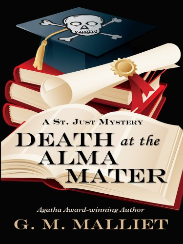 Death at the Alma Mater (Wheeler Large Print Cozy Mystery): G.M. Malliet
