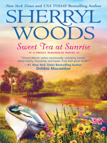 9781410425164: Sweet Tea at Sunrise (Thorndike Press Large Print Romance: Sweet Magnolias)