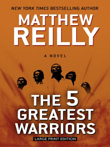 9781410425270: The 5 Greatest Warriors (Thorndike Press Large Print Basic Series)