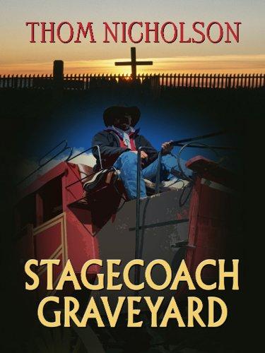9781410425287: Stagecoach Graveyard (Wheeler Large Print Western)