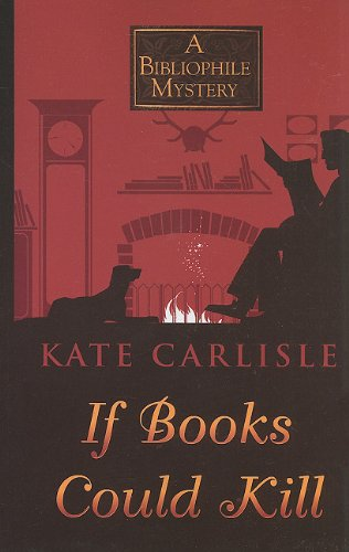 9781410425294: If Books Could Kill (A Bibliophile Mystery)