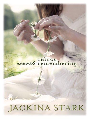 9781410425379: Things Worth Remembering (Thorndike Press Large Print Christian Fiction)