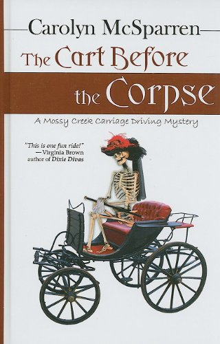 The Cart Before the Corpse (Thorndike Clean: McSparren, Carolyn