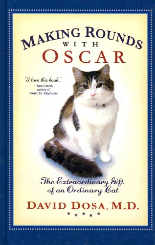 Making Rounds with Oscar : The Extraordinary: David Dosa