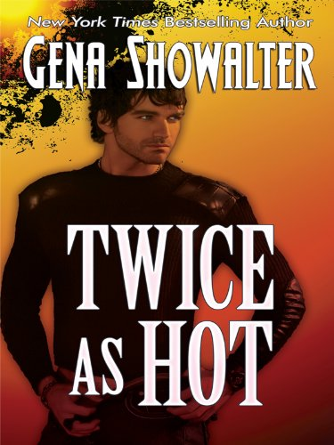 Twice as Hot: Tales of an Extra-ordinary Girl (Thorndike Press Large Print Romance Series): ...
