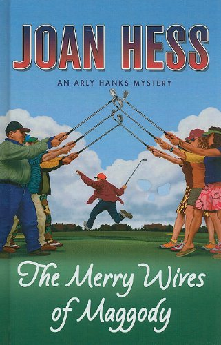 9781410425508: Merry Wives of Maggody (An Arly Hanks Mystery: Thorndike Press Large Print Mystery Series)