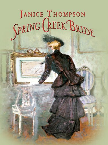 9781410425539: Spring Creek Bride (Thorndike Christian Historical Fiction)